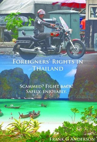 Foreigners Rights in Thailand Frank Gilbert Anderson