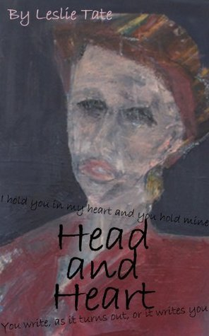 Head and Heart  by  Leslie Tate