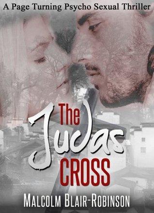The Judas Cross  by  Malcolm Blair-Robinson
