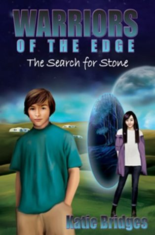 Warriors of the Edge: The Search for Stone  by  Katie Bridges