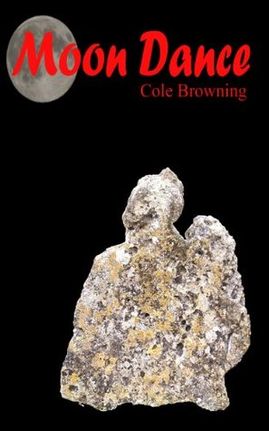 Moon Dance Cole Browning