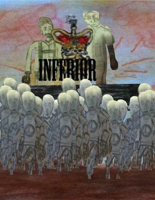 Inferior  by  Louis Mann Parnell