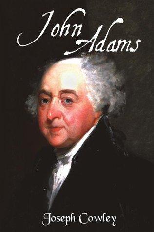 John Adams Joseph Cowley