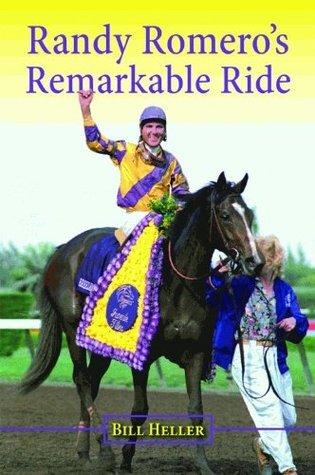 Randy Romeros Remarkable Ride Bill Heller