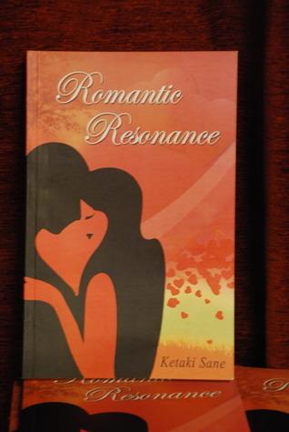 Romantic Resonance  by  Ketaki Sane