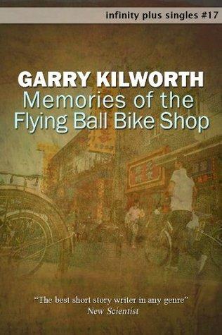 Memories of the Flying Ball Bike Shop Garry Douglas Kilworth