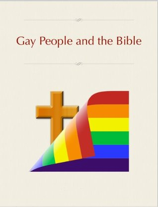 Gay People and the Bible  by  Kenneth Collins