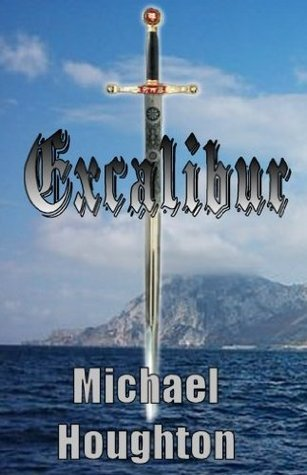 Excalibur Michael Houghton