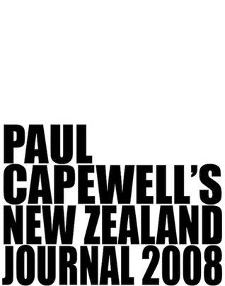New Zealand Journal 2008  by  Paul Capewell