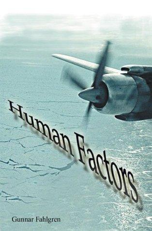 Human Factors  by  Gunnar Fahlgren