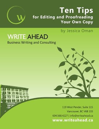 Ten Steps to Becoming an Editing and Proofreading Expert in Your Business  by  Jessica Oman