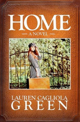 Home (Tensley Home Series, #1) Lauren Cagliola Green