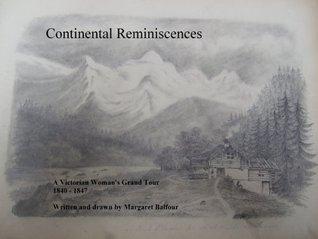 Continental Reminiscences Margaret Balfour