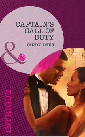 Captains Call of Duty (The Kelley Legacy #6) Cindy Dees