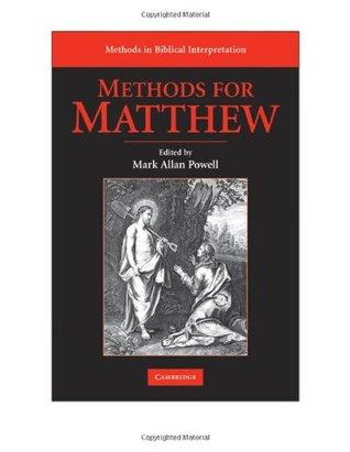 Methods for Matthew  by  Mark Allan Powell