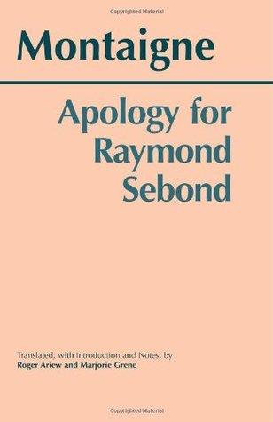 Apology for Raymond Sebond  by  Michel de Montaigne