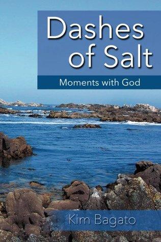Dashes of Salt: For a Well-Seasoned Week Kim Bagato