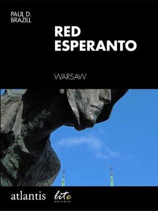Red Esperanto Paul D. Brazill