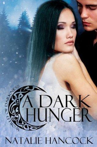 A Dark Hunger  by  Natalie Hancock