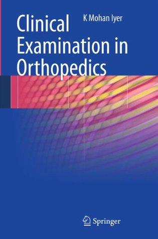 Orthopedics of the Upper and Lower Limb K. Mohan Iyer