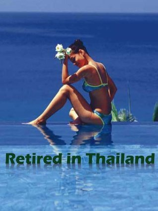 Retired in Thailand Lawrence Westfall
