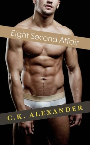 Eight Second Affair C.K. Alexander