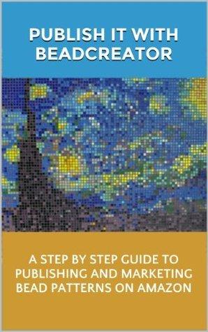 Publish It With BeadCreator Andrew Simmons