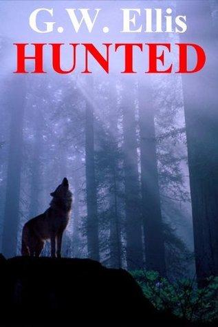 Hunted  by  G.W. Ellis