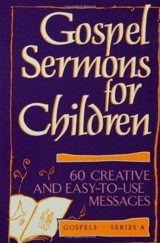 Ospel Sermons Children Series Irene Getz