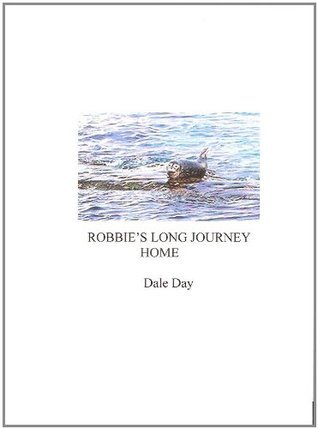 Robbies Journey Home  by  Dale Day