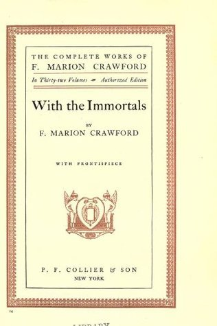 With the Immortals  by  Francis Marion Crawford