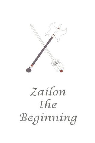 Zailon, the Beginning  by  David Alburey