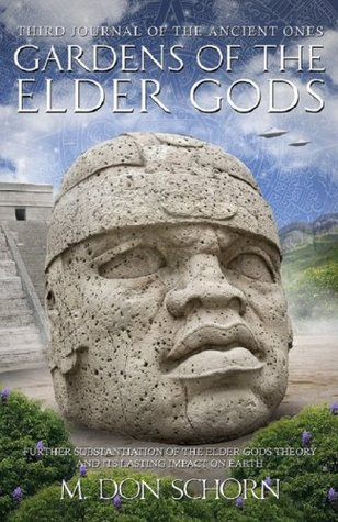 Gardens of the Elder Gods  by  M. Don Schorn