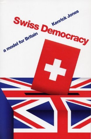 Swiss Democracy  by  Kenrick Jones