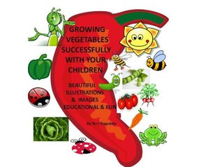 Growing Vegetables Successfully With your Children Terri Ragsdale