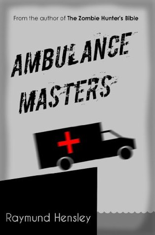 Ambulance Masters Raymund Hensley