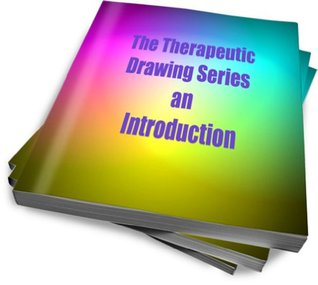 The Therapeutic Drawing Series an Introduction  by  Maureen Del Giacco
