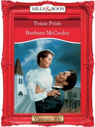 Texas Pride (Desire #971) Barbara McCauley