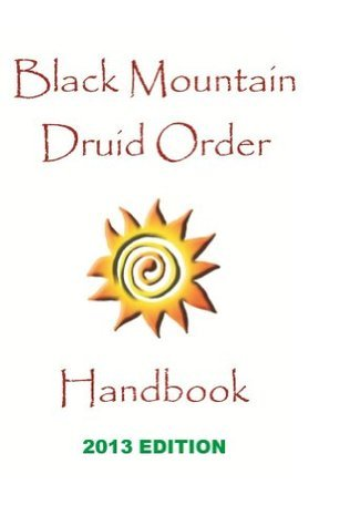 Black Mountain Druid Order Handbook  by  Charlton Hall