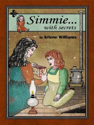 Simmie... With Secrets  by  Arlene L. Williams