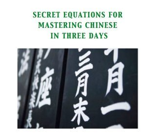 Secret equations for mastering Chinese in 3 days Dr. China