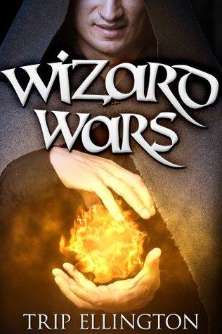 Wizard Wars: A Novella Trip Ellington