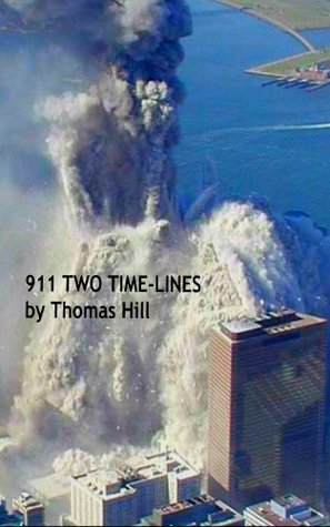 911 Two Time Lines Thomas Hill