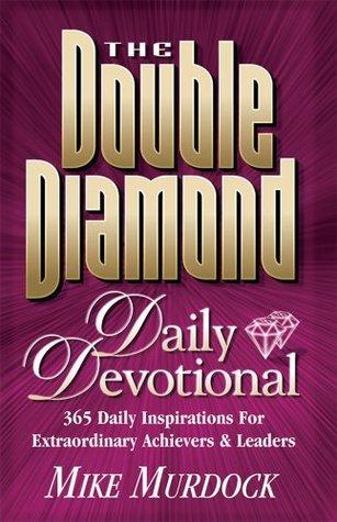 The Double Diamond Daily Devotional Mike Murdock
