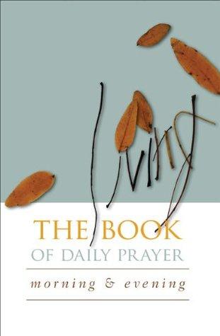 The Living Book of Daily Prayer  by  Kim Martin Sadler