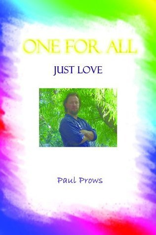 One For All - Just Love Paul Prows