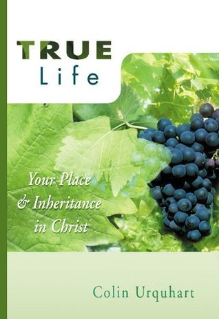 True Life (True Series)  by  Colin Urquhart