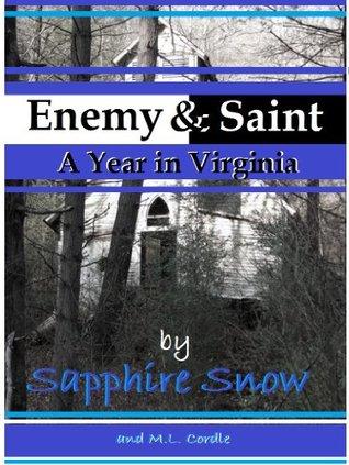 ENEMY & SAINT  by  Sapphire Snow