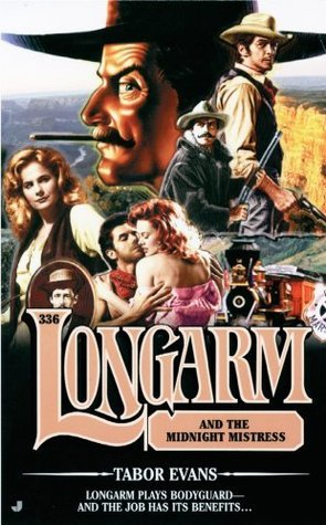 Longarm and the Midnight Mistress (Longarm, #336)  by  Tabor Evans