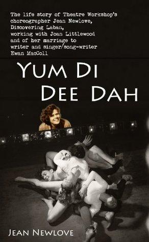 Yum Di Dee Dah  by  Jean Newlove
